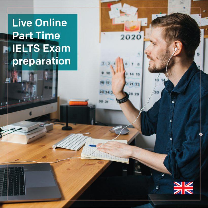 Live Online Part Time IELTS Exam preparation